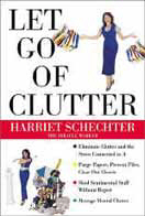 Household clutter Office clutter Mental clutter Solutions.  Amazon.com book club, writer Harriet Schechter